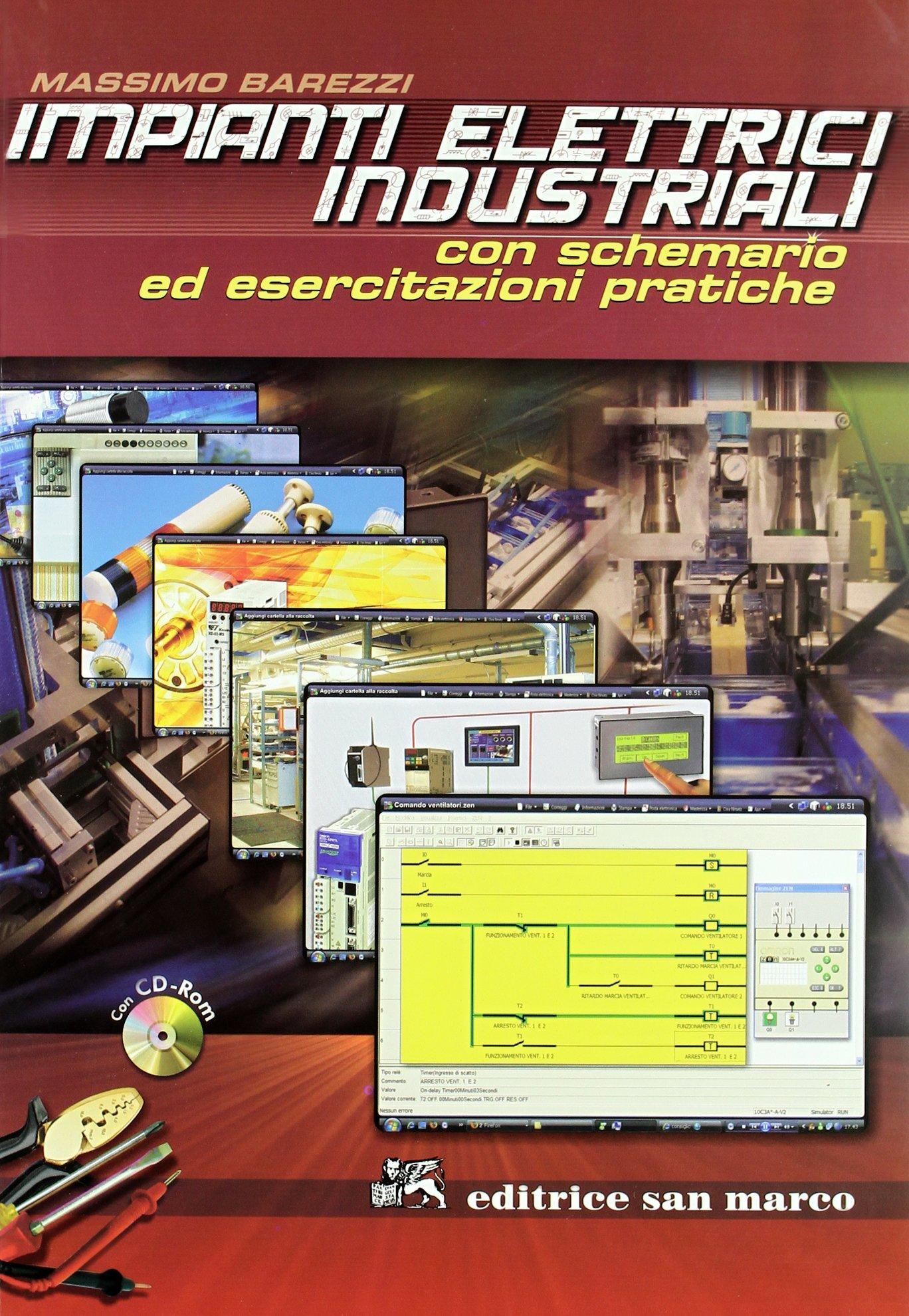 Schemi Elettrici Macchine Industriali : Amazon impianti elettrici industriali con cd rom massimo