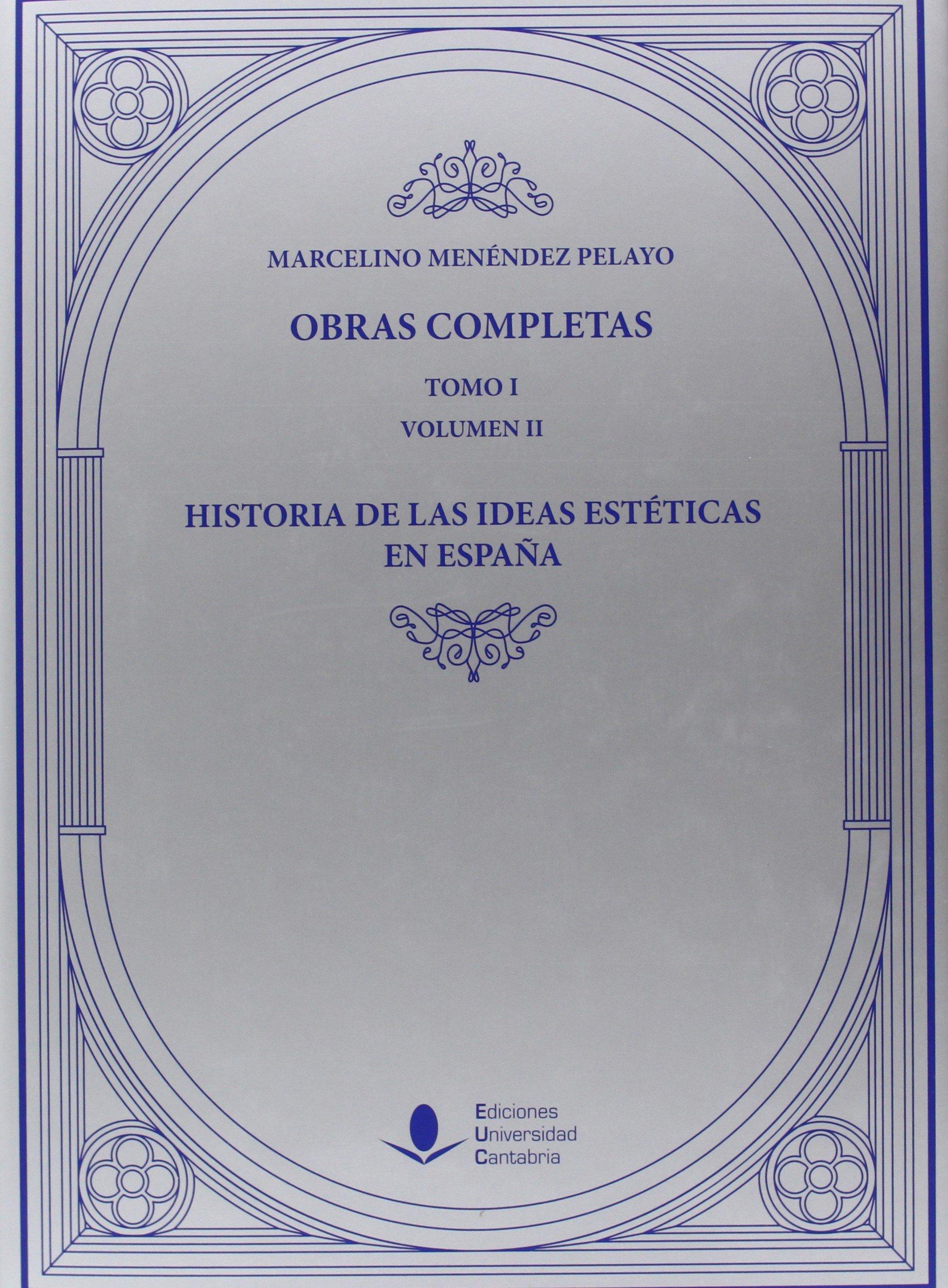 Historia de las Ideas Estéticas en España: 3 Analectas: Amazon.es ...