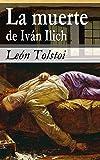 La muerte de Iván Ilich (SELECCIÓN CLÁSICOS UNIVERSALES nº 51)