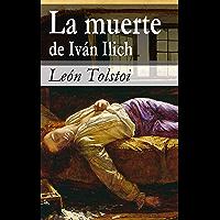 La muerte de Iván Ilich (SELECCIÓN CLÁSICOS UNIVERSALES