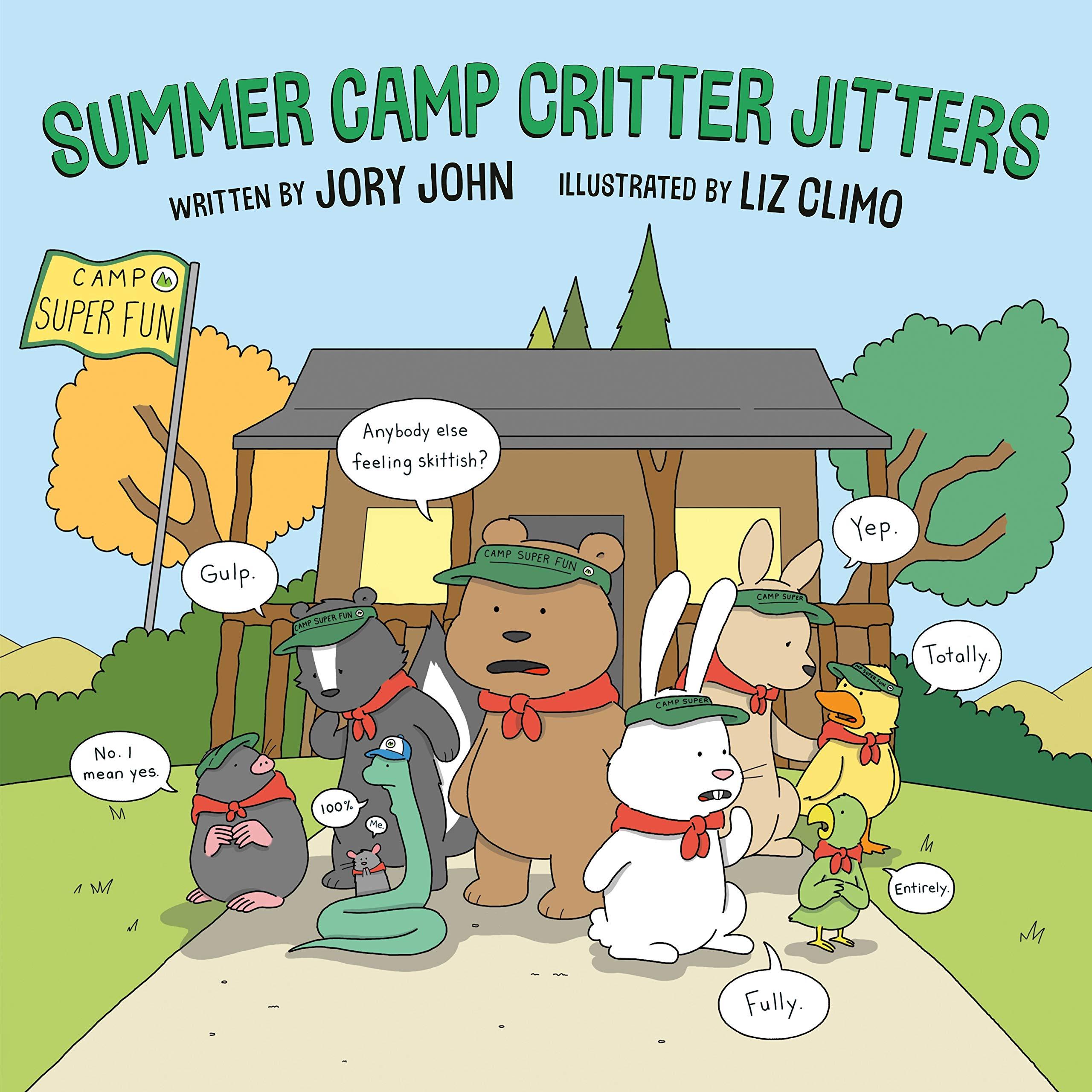Summer Camp Critter Jitters: John, Jory, Climo, Liz: 9780593110980:  Amazon.com: Books