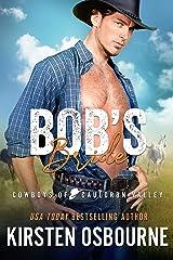 Bob's Bride (Cowboys of Cauldron Valley Book 1) Kindle Edition