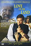 Love on the Land - From the Producers of Anne of Green Gables