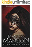 The training of Ophelia (Masters of the Mansion Book 1)