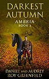 Darkest Autumn (Ambria Book 1)