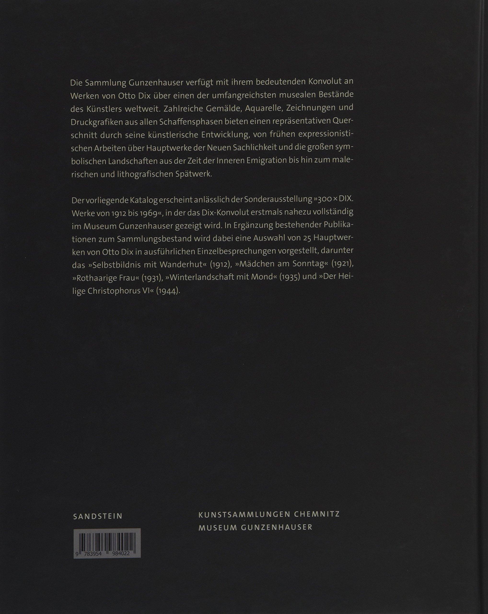 Otto Dix: Hauptwerke Aus Der Sammlung Gunzenhauser: Amazon.co.uk: Ingrid  Mössinger, Stephan Dame: 9783954984022: Books