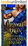 Loving A Highland Enemy (Ladies of Dunmore Series) (A Medieval Scottish Romance Story)