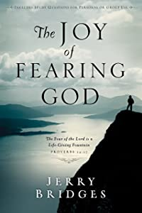 Joy of Fearing God, The