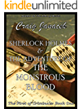 Sherlock Holmes & The Adventure of the Monstrous Blood (The First of Criminals Book 1)
