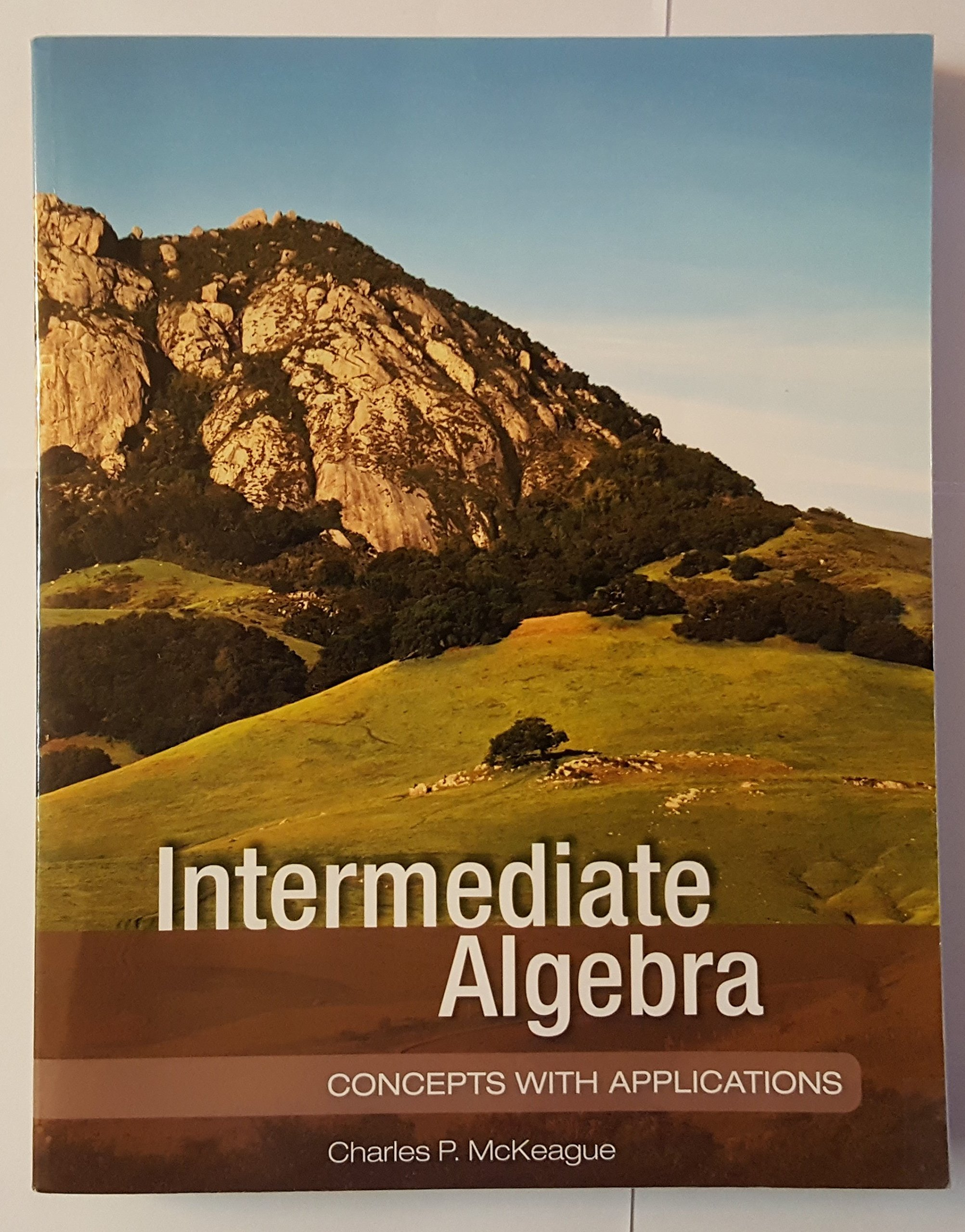 Intermediate algebra charles p mckeague 9781936368068 amazon intermediate algebra charles p mckeague 9781936368068 amazon books fandeluxe Images