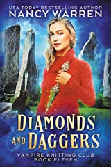 Diamonds and Daggers: A Paranormal Cozy Mystery (Vampire Knitting Club Book 11) Kindle Edition