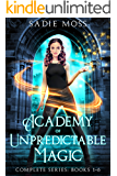 Academy of Unpredictable Magic: Complete Series (Books 1-6)
