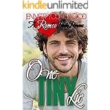 One Tiny Lie (Romeo Family Romance Book 4)
