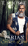 Tarian Silver Lion (New Tarian Pride Book 2) (English Edition)