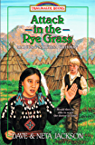 Attack in the Rye Grass (Trailblazer Books Book 11)