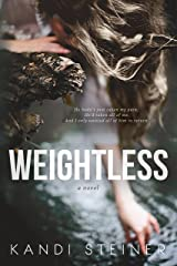 Weightless: A Small Town Romantic Suspense Kindle Edition