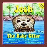Josh The Baby Otter