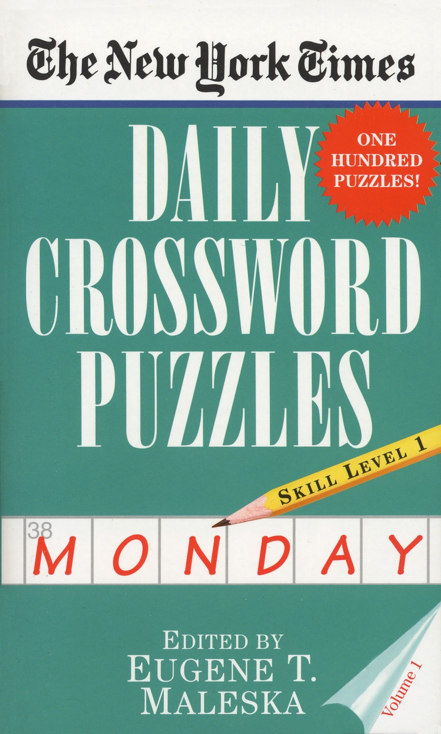 The New York Times Daily Crossword Puzzles Monday Volume I New