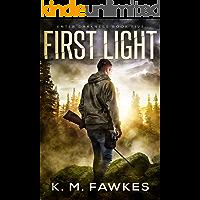 First Light - An EMP Survival Novel (Enter Darkness Book 5)