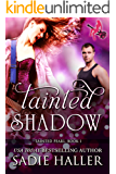 Tainted Shadow (Tainted Pearl Book 1)