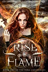 Rise of the Flame: An Epic Fantasy Adventure (The Eura Chronicles Book 1)