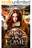 Rise of the Flame: An Epic Fantasy Novel (The Eura Chronicles Book 1) (English Edition)