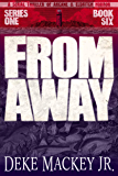 FROM AWAY - Series One, Book Six: A Serial Thriller of Arcane and Eldritch Horror
