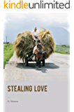 Stealing Love: A humorous Romantic Novel (English Edition)