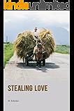Stealing Love: A humorous Romantic Novel (English Edition)