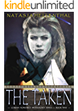 The Taken (Lesbian Romance Mythology Series Book 2)