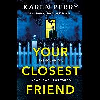 Your Closest Friend: The twisty shocking thriller