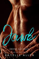 Jawk, Tales of the Chosen: Erotic Gay Science Fiction Kindle Edition