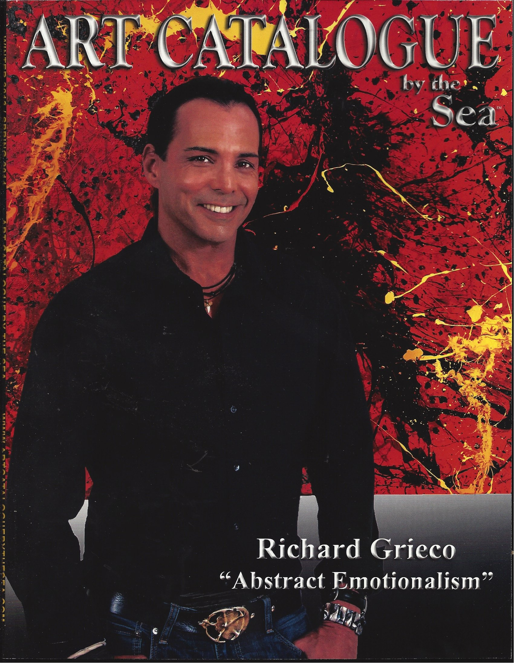 Richard Grieco Spring 2014 Abstract Emotionalism Art Catalogue By