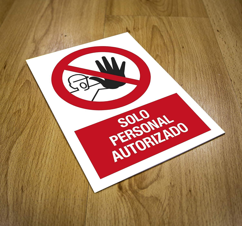 CARTEL PROHIBIDO SÓLO PERSONAL AUTORIZADO | ADVERTENCIA SOLO ...