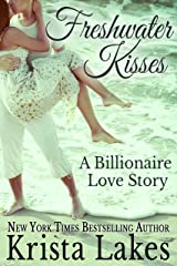 Freshwater Kisses: A Billionaire Love Story (The Kisses Series Book 3) Kindle Edition