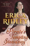 The Pirate's Tempting Stowaway (Dukes of War Book 6) (English Edition)