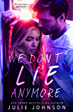 We Don't Lie Anymore (The Don't Duet Book 2)