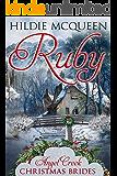 Ruby (Angel Creek Christmas Brides Book 3)