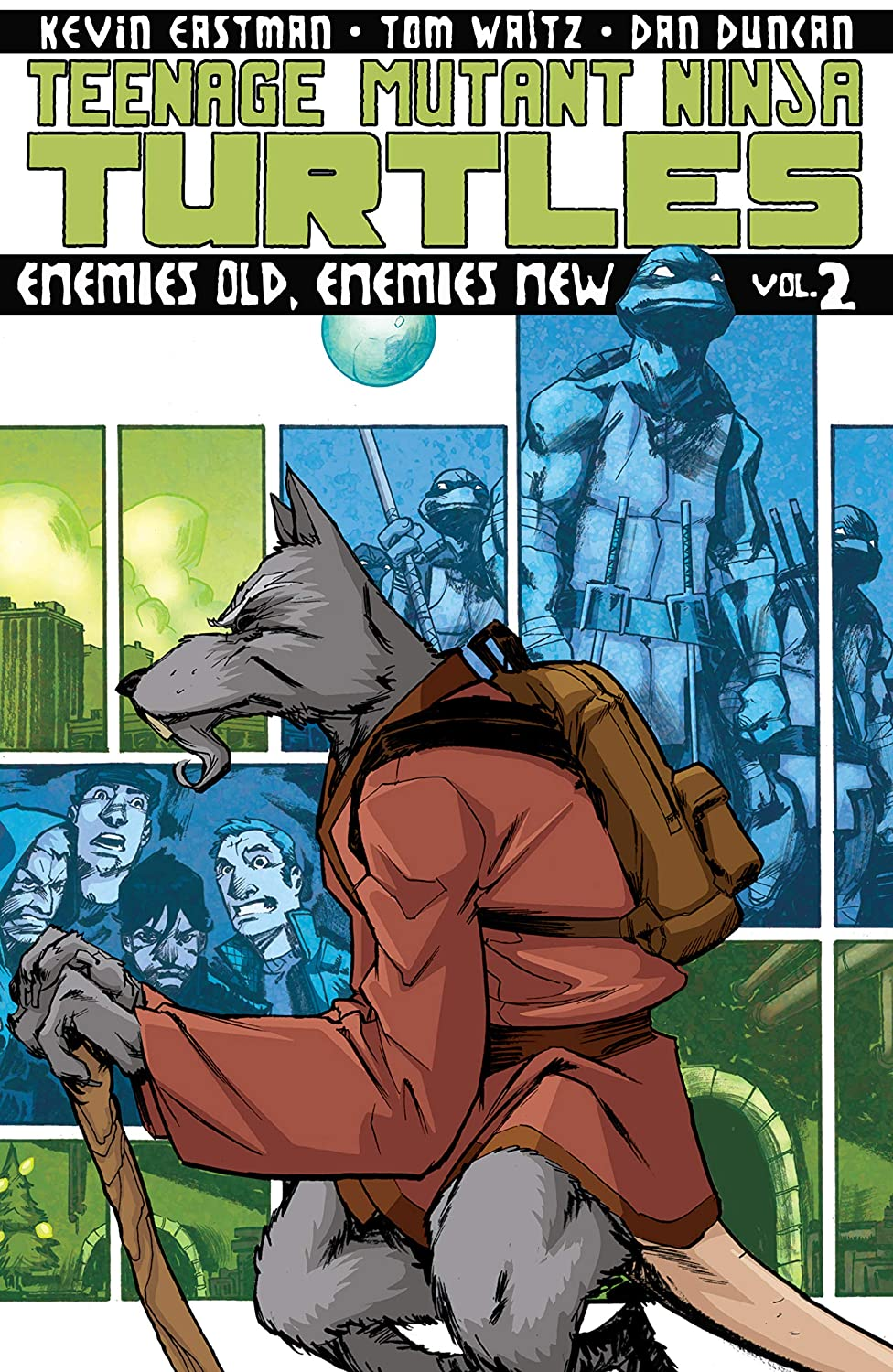 Teenage Mutant Ninja Turtles Vol. 2: Enemies Old, Enemies ...