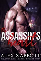The Assassin's Heart: A Bad Boy Hitman Romance (Alexis Abbott's Hostages Book 3) Kindle Edition