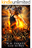 The Prince's Dragon (Fire and Valor Book 2)
