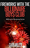 Fireworks with the Billionaire Boys Club (Billionaire Romance Series Book 8) (English Edition)