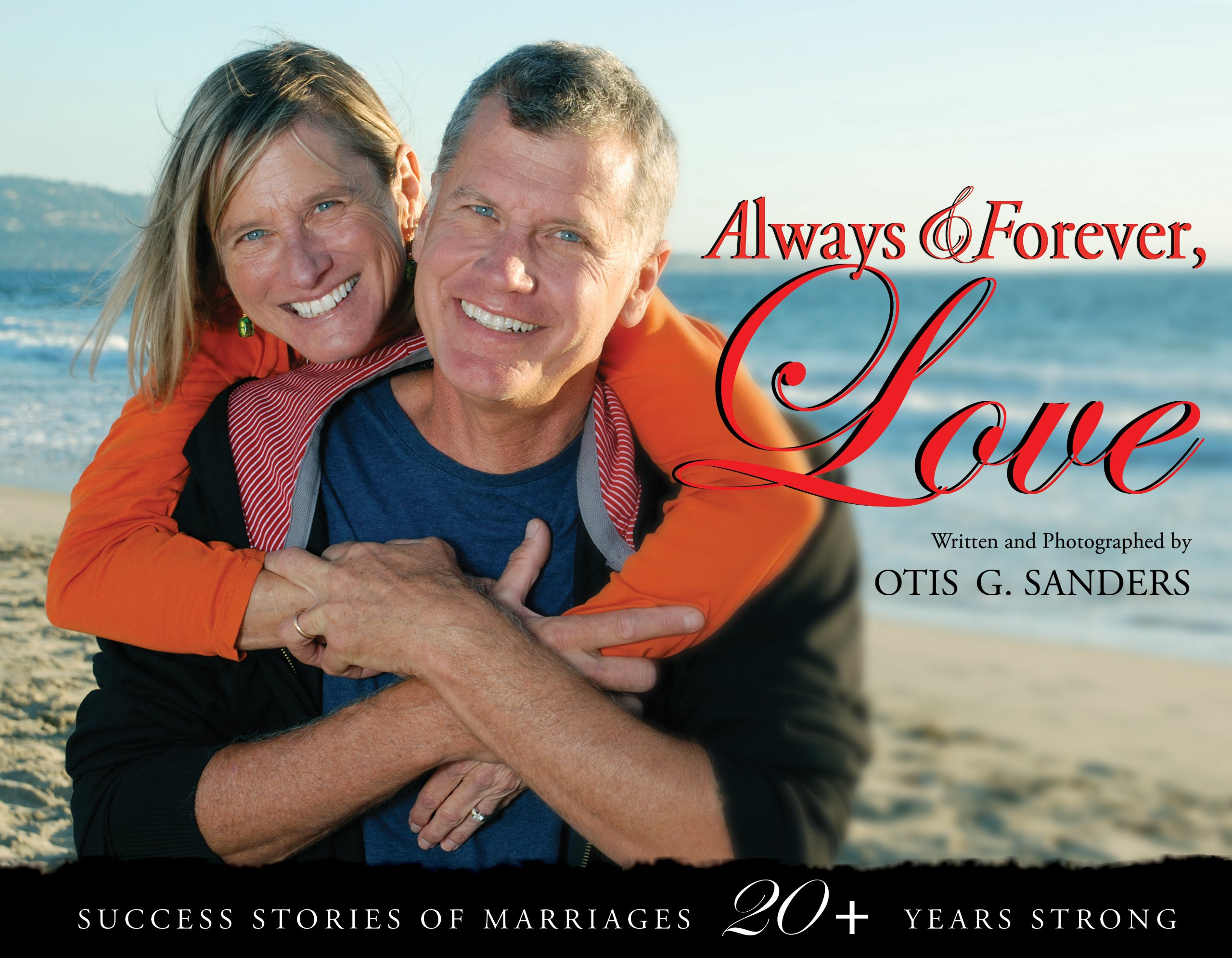 Always & Forever, Love (Success Stories of Marriages 20+