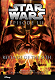 Star Wars Episode III:  Revenge of the Sith: Junior Novelization (English Edition)