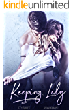 Keeping Lily: A Dark Romance (Disciples Book 1)