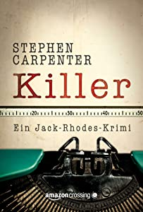 Killer (Ein Jack-Rhodes-Krimi) (German Edition)