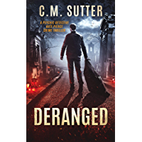 Deranged: A Psychic Detective Kate Pierce Crime Thriller Book 3