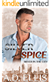 Silver & Spice: A steamy, slow burn M/M age gap, fake relationship, forced proximity romance (Silver in the City Book 3)
