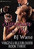 Surrender to Me (Virginia Bluebloods Book 3)