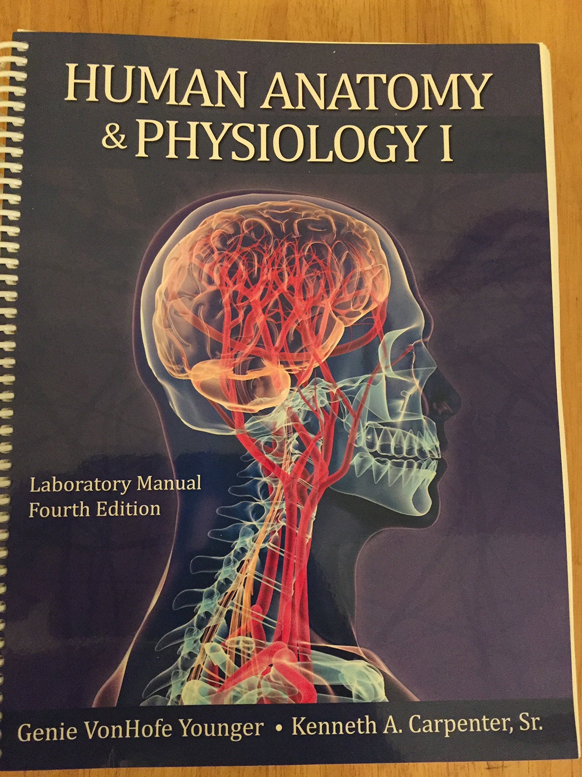 Human Anatomy & Physiology I Laboratory Manual: 9781599843865 ...